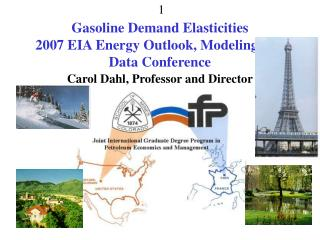 Gasoline Demand Elasticities  2007 EIA Energy Outlook, Modeling and Data Conference