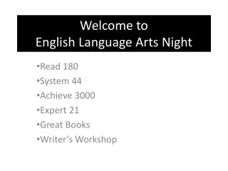Welcome to  English Language Arts Night
