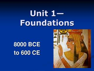 Unit 1—Foundations