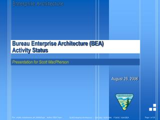 Bureau Enterprise Architecture (BEA)  Activity Status