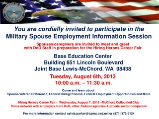 You are cordially invited to participate in the Military Spouse Employment Information Session