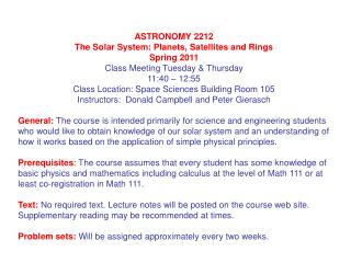 ASTRONOMY 2212 The Solar System: Planets, Satellites and Rings Spring 2011