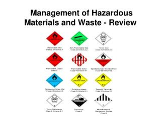 Management of Hazardous Materials and Waste - Review