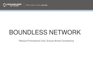 BOUNDLESS NETWORK