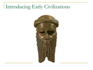 Introducing Early Civilizations
