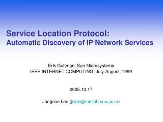 Service Location Protocol: Automatic Discovery of IP Network Services