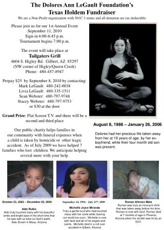The Dolores Ann LeGault Foundation's Texas Holdem Fundraiser We are a Non-Profit organization with 501C 3 status and all