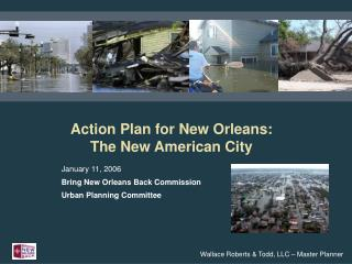 Action Plan for New Orleans:  The New American City