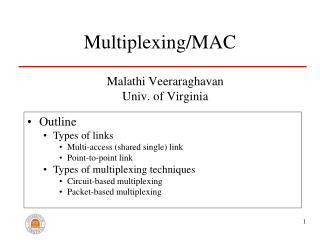 Multiplexing/MAC