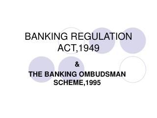 BANKING REGULATION ACT,1949