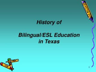 History of  Bilingual/ESL Education in Texas