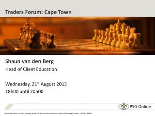Traders Forum:  Cape Town