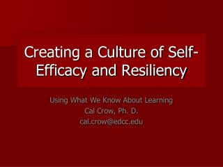 Creating a Culture of Self-Efficacy and Resiliency