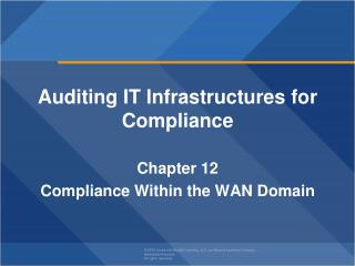 Auditing IT Infrastructures for Compliance Chapter  12 Compliance Within the WAN Domain
