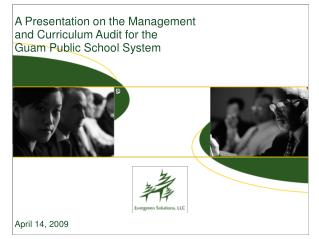 A Presentation on the Management and Curriculum Audit for the Guam Public School System