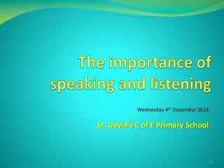 The importance of speaking and listening