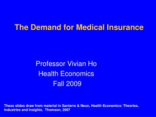 The Demand for Medical Insurance