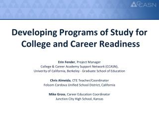Developing  Program s of Study  for College and Career Readiness