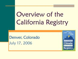 Overview of the California Registry
