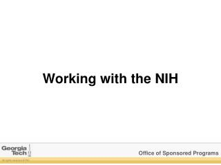 Working with the NIH
