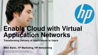 Enable Cloud with Virtual Application Networks