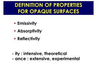 DEFINITION OF PROPERTIES FOR OPAQUE SURFACES