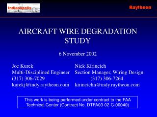 AIRCRAFT WIRE DEGRADATION STUDY 6 November 2002 Joe Kurek			Nick Kirincich
