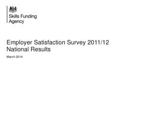 Employer Satisfaction Survey 2011/12 National Results March 2014