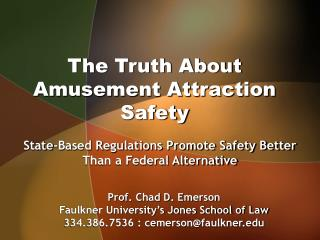 The Truth About Amusement Attraction Safety