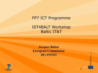 FP7 ICT Programme IST4BALT Workshop Baltic IT&T