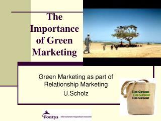 The Importance of Green Marketing