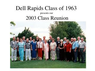 Dell Rapids Class of 1963  presents our