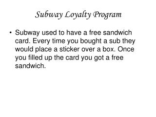 Subway Loyalty Program