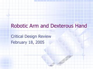 Robotic Arm and Dexterous Hand