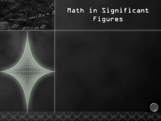 Math in Significant Figures