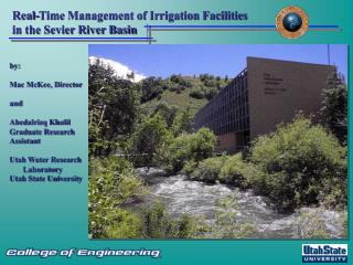 Real-Time Management of Irrigation Facilities in the Sevier River Basin
