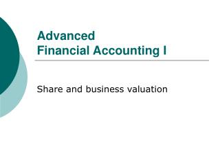 Advanced  Financial Accounting I