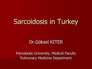 Sarcoidosis in Turkey