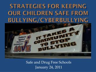 Strategies for Keeping Our Children Safe from Bullying/ Cyberbullying