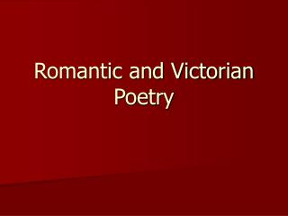 Romantic and Victorian Poetry