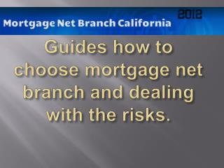 Guides How Choose the Best Mortgage Net Branch