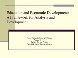 Education and Economic Development:  A Framework for Analysis and Development