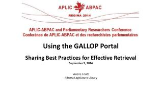 Using the GALLOP  Portal Sharing Best Practices for Effective Retrieval September 9, 2014