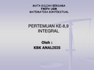PERTEMUAN KE-8,9 INTEGRAL