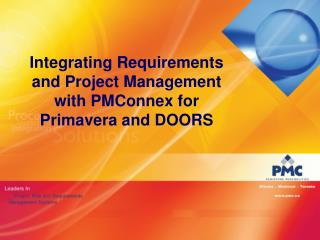 Integrating Requirements and Project Management with PMConnex for Primavera and DOORS