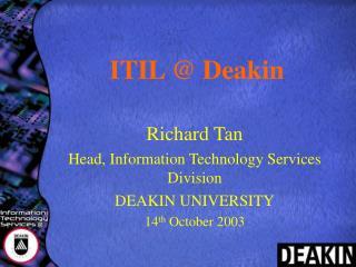 ITIL @ Deakin