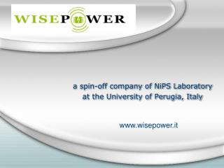 a  spin-off company of  NiPS Laboratory a t the  University  of Perugia,  Italy