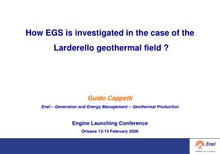 How EGS is investigated in the case of the  Larderello geothermal field ?  Guido Cappetti