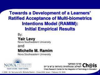Towards a Development of a Learners' Ratified Acceptance of Multi-biometrics Intentions Model (RAMIM):  Initial Empiri