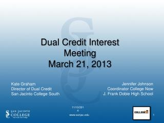 Dual Credit Interest Meeting March 21, 2013